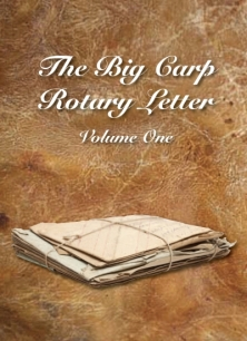THE BIG CARP ROTARY LETTER VOLUME I -