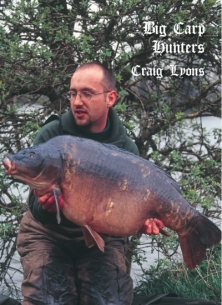 Big Carp Hunter - Craig Lyons -