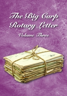 THE BIG CARP ROTARY LETTER VOLUME 3 -