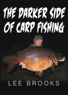 THE DARKER SIDE OF CARP FISHING  -