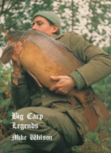 Mike Wilson - Big Carp Legends  -